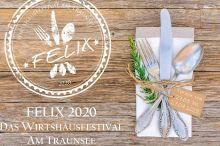 Felix 2020- das Wirtshausfestival am Traunsee